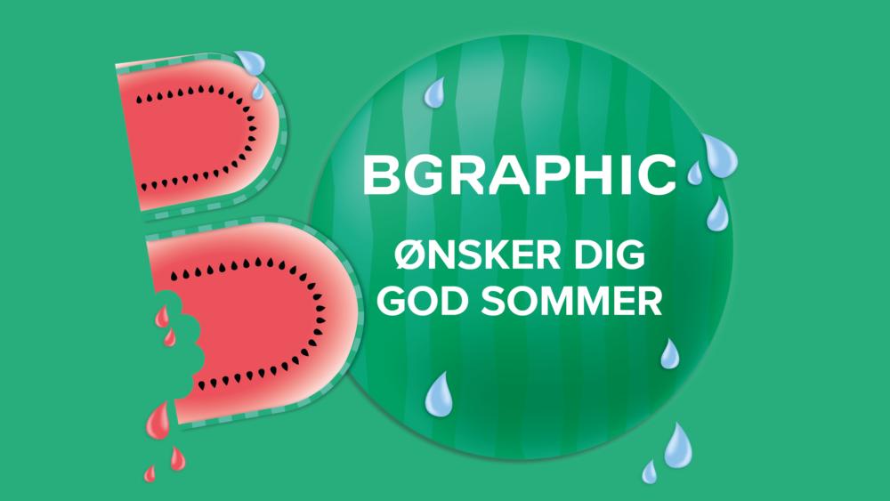 BGRAPHIC ønsker alle en god sommer
