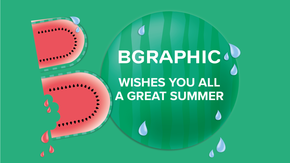 BGRAPHIC wishes you all a great summer
