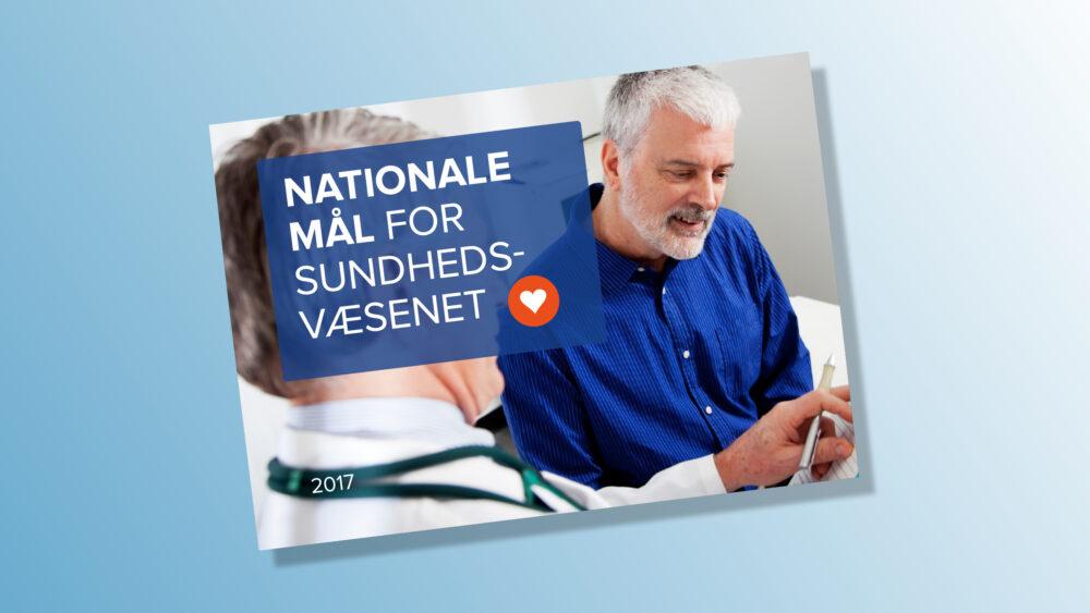 Den årlige statusrapport om de nationale mål for sundhedsvæsenet