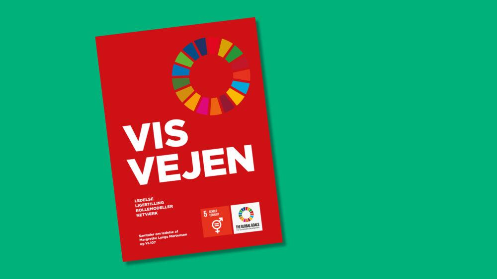 Download bogen Vis vejen – samtaler om ledelse af Margrethe Lyngs Mortensen