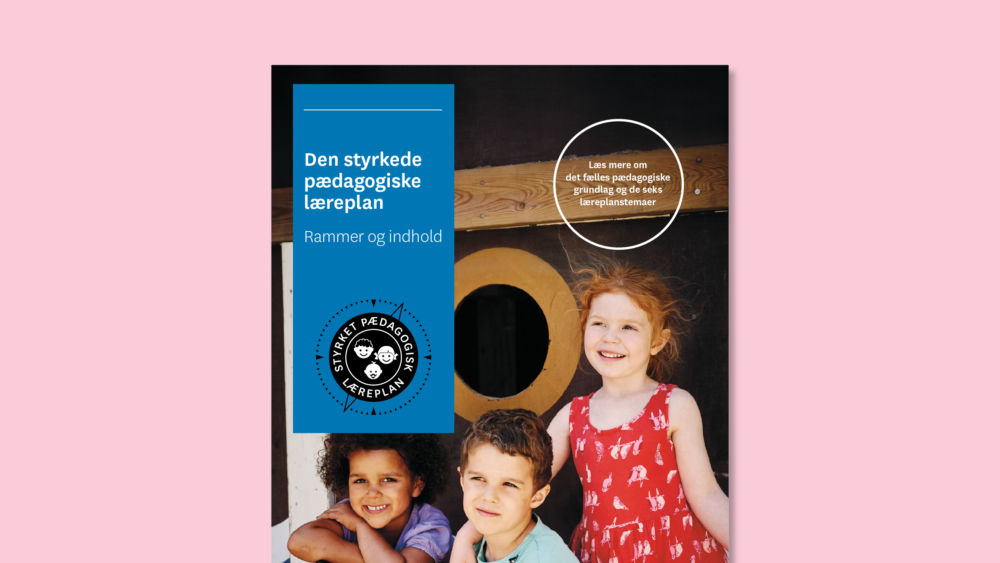 Den styrkede pædagogiske læreplan – hovedpublikation