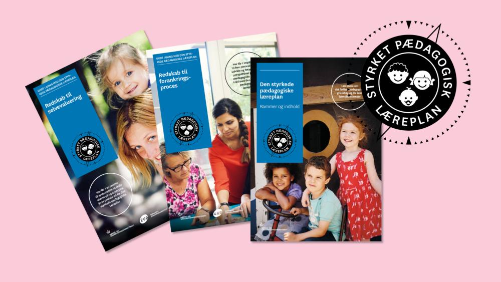 Den styrkede pædagogiske læreplan – hovedpublikation og redskaber
